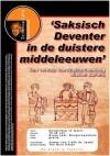 Saksisch Deventer in de Duistere middeleeuwen