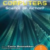 Quantumcomputers – Science of fiction?