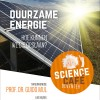 Duurzame energie. Hoe kunnen we die opslaan?