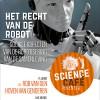 Het Recht van de robot: Sociale aspecten van de robotisering van de samenleving
